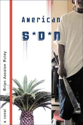 American Son By Roley, Brian Ascalon